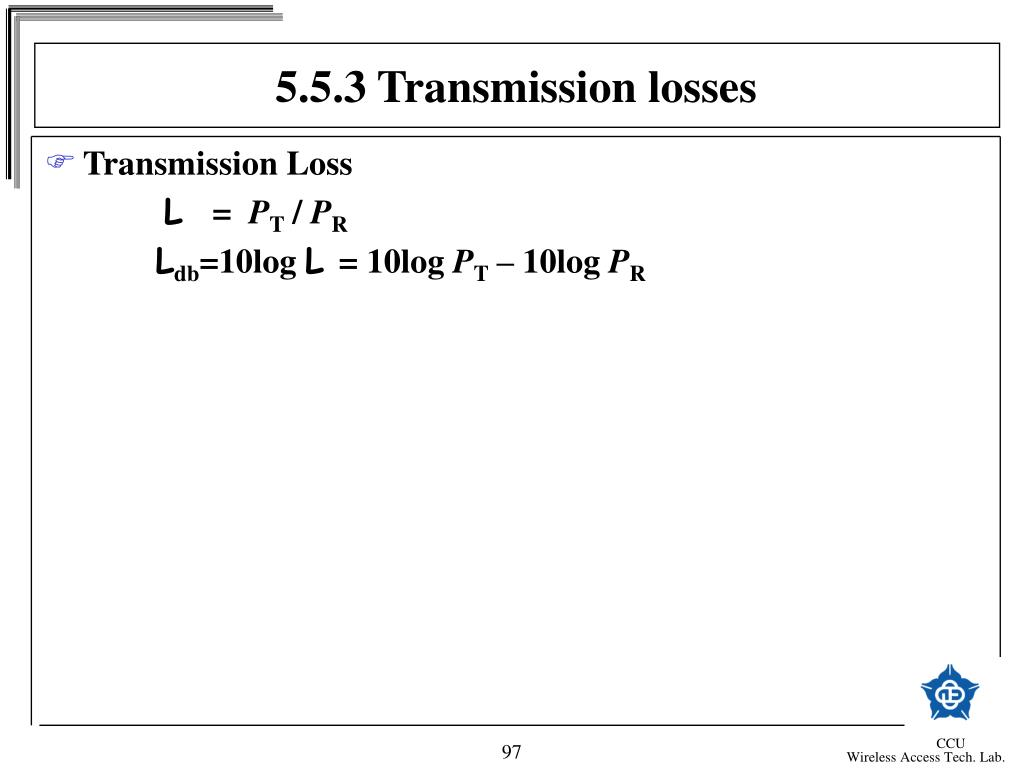 5.5.3 Transmission losses