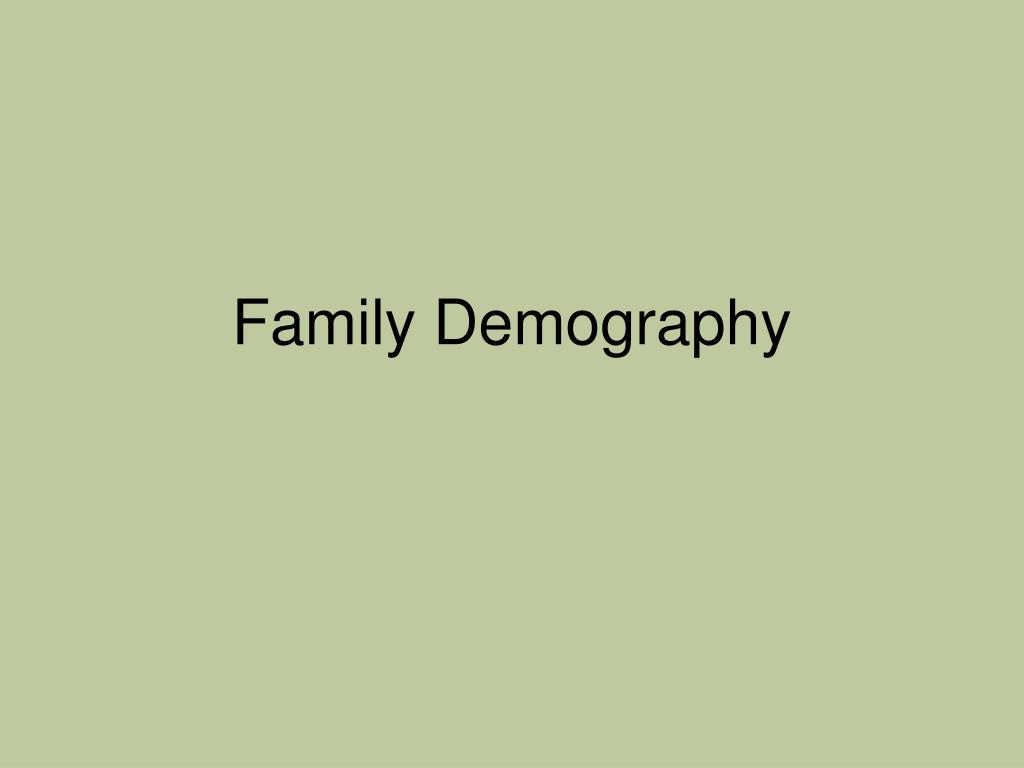 Family Demography