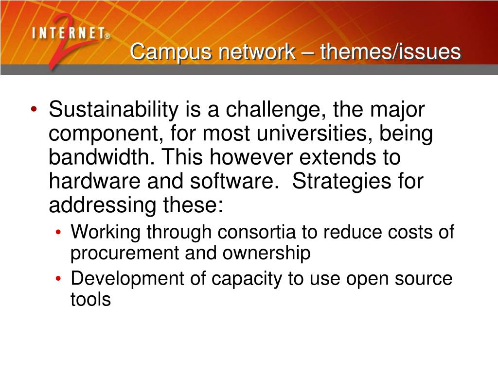 Campus network – themes/issues