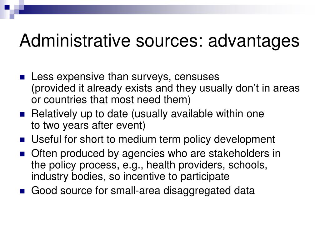 Administrative sources: advantages