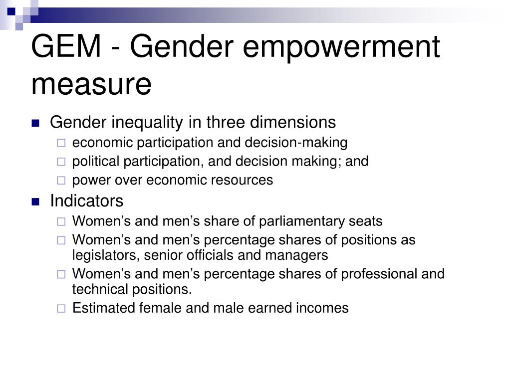 GEM - Gender empowerment measure