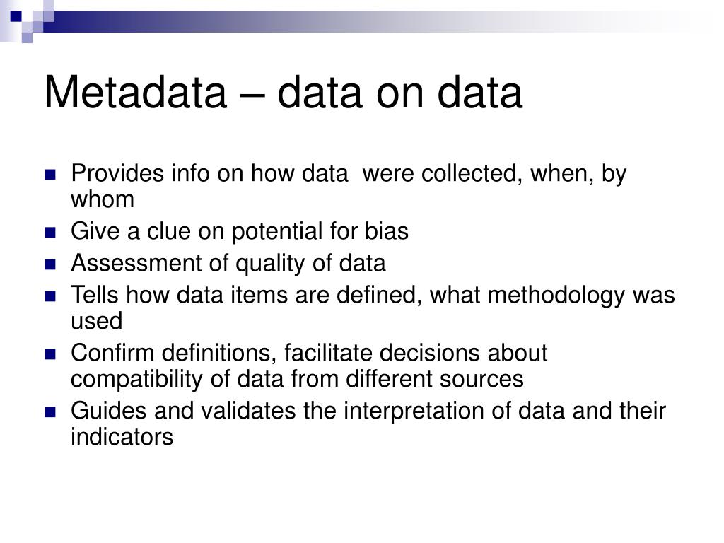 Metadata – data on data