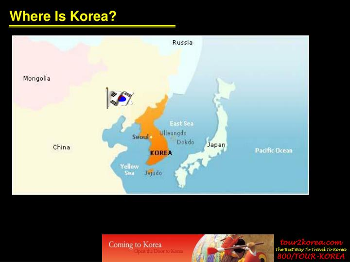 Where Is Korea?