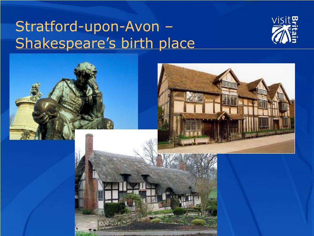 Stratford-upon-Avon – Shakespeare's birth place