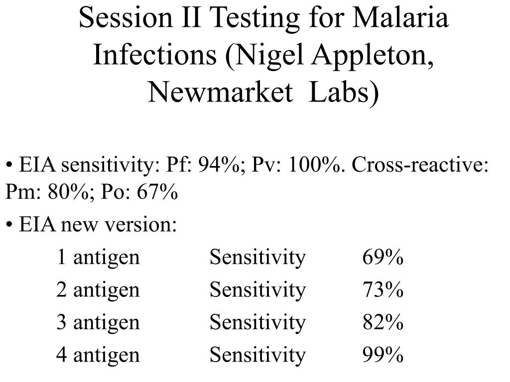 Session II Testing for Malaria Infections (Nigel Appleton, Newmarket  Labs)