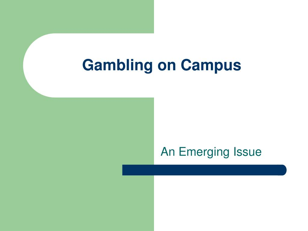 gambling on campus