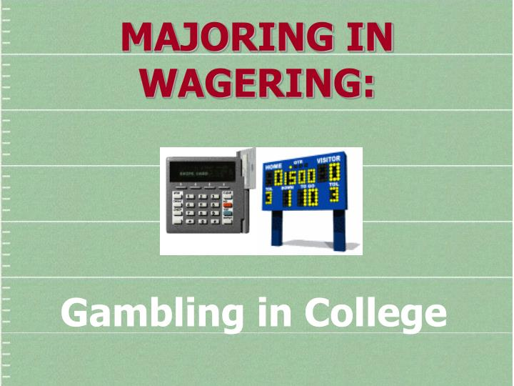 Gambling in college