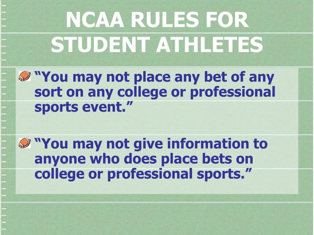 NCAA RULES FOR STUDENT ATHLETES
