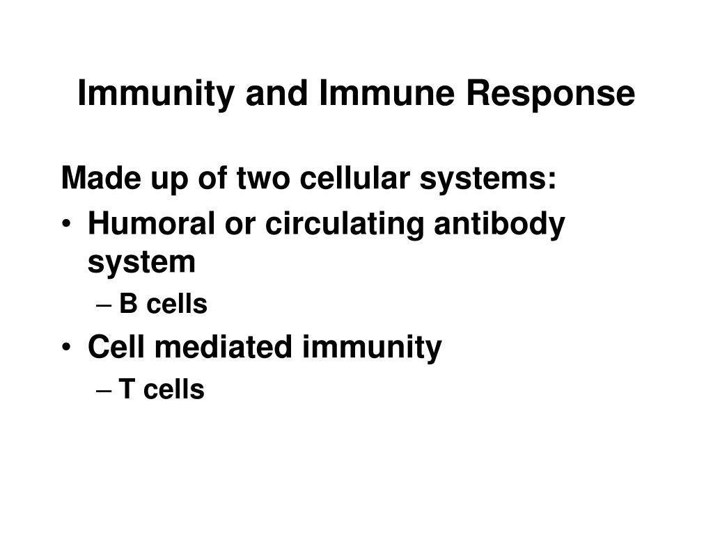 Immunity and Immune Response