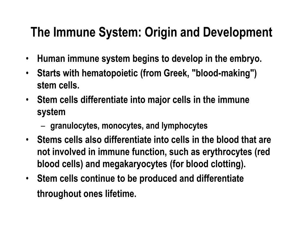 The Immune System: Origin and Development