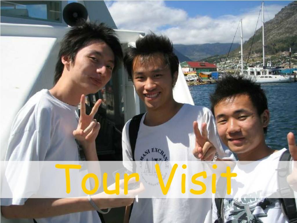 Tour Visit