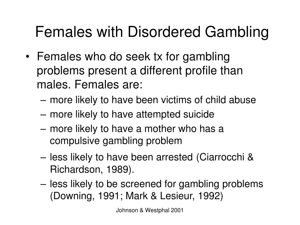 Females with Disordered Gambling
