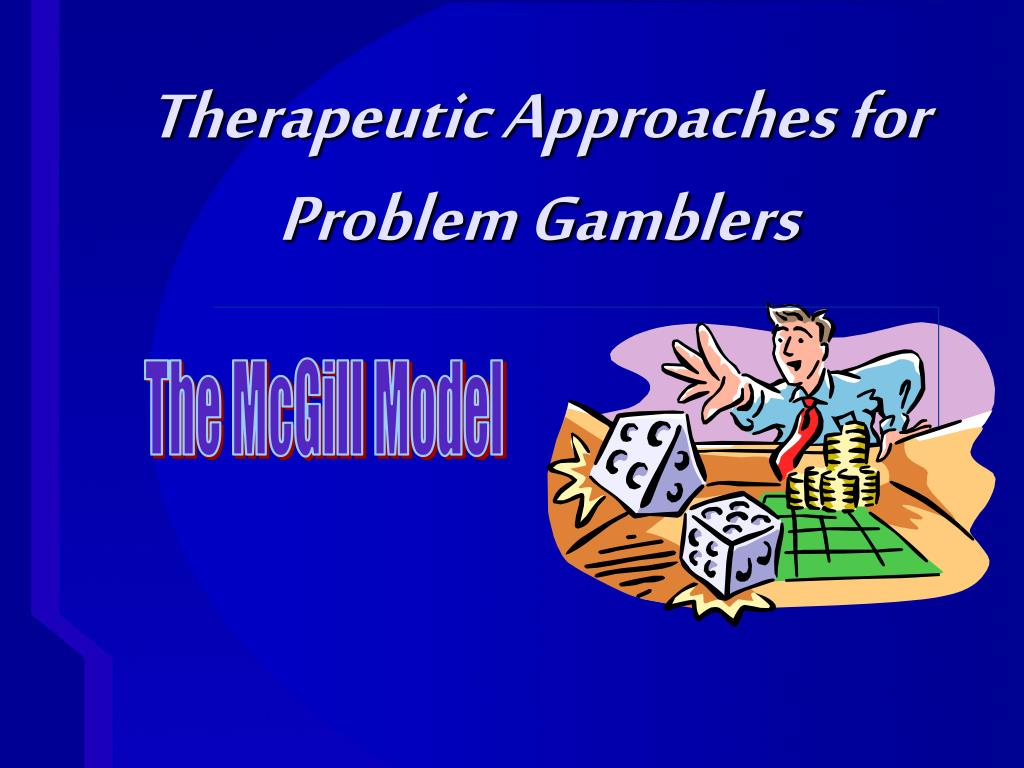 Therapeutic Approaches for Problem Gamblers