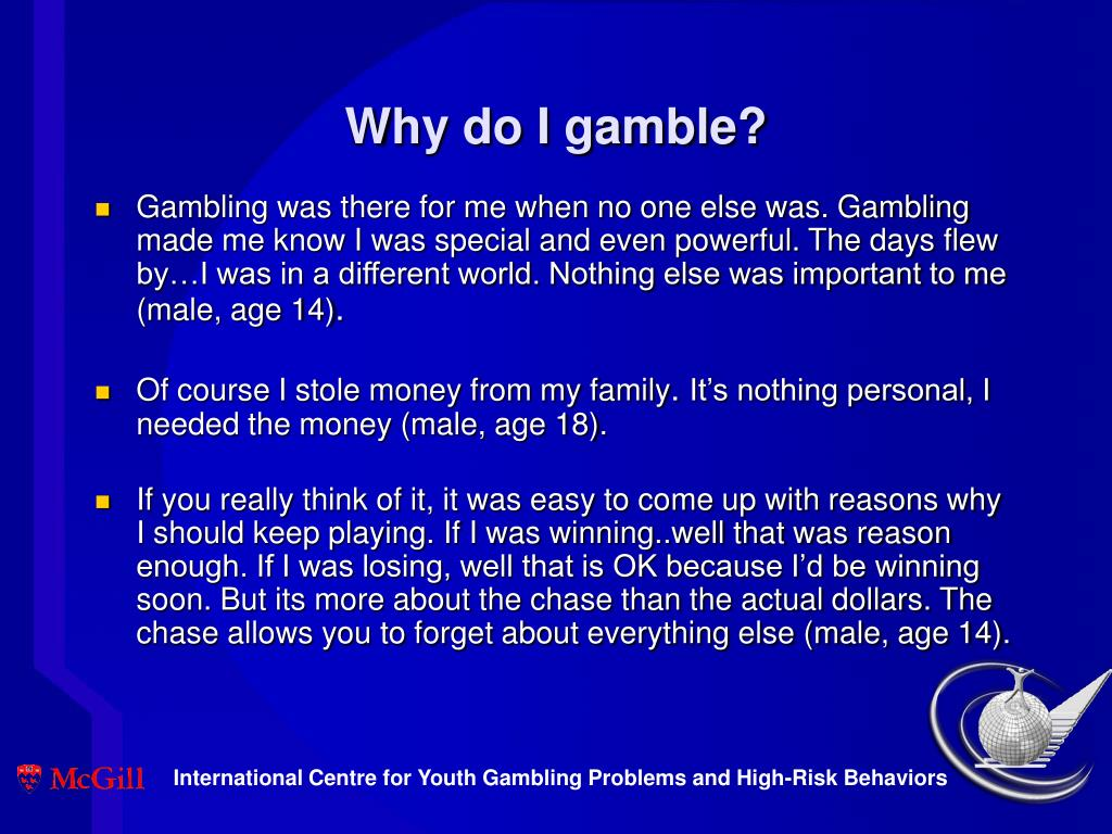 Why do I gamble?