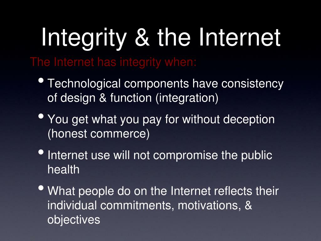 Integrity & the Internet