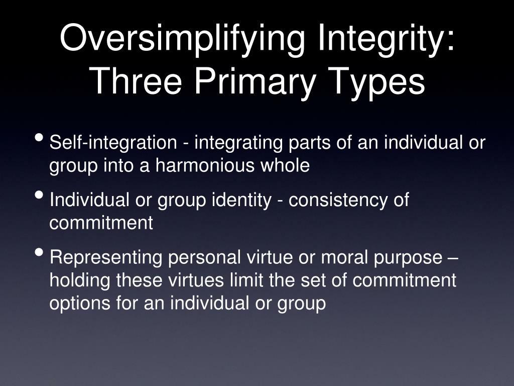 Oversimplifying Integrity: