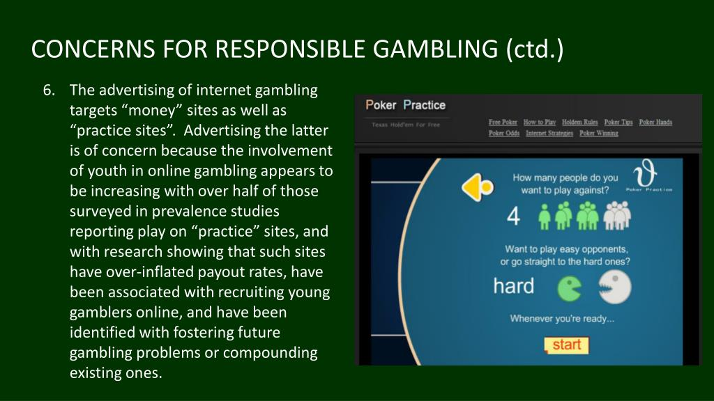 CONCERNS FOR RESPONSIBLE GAMBLING (ctd.)