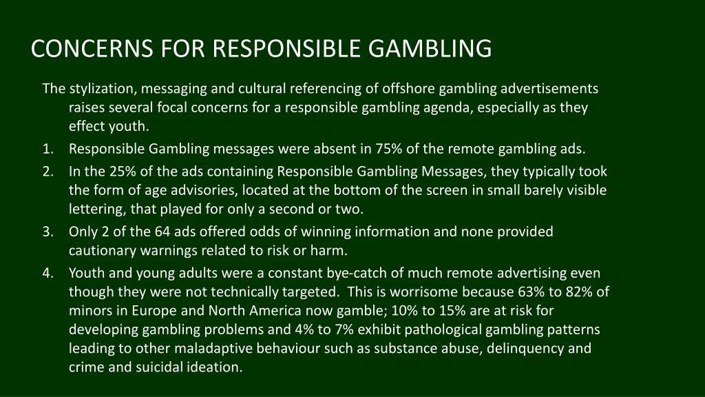 CONCERNS FOR RESPONSIBLE GAMBLING
