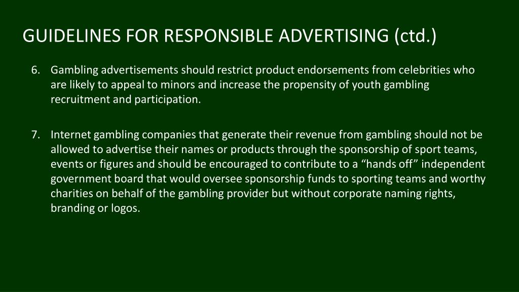 GUIDELINES FOR RESPONSIBLE ADVERTISING (ctd.)