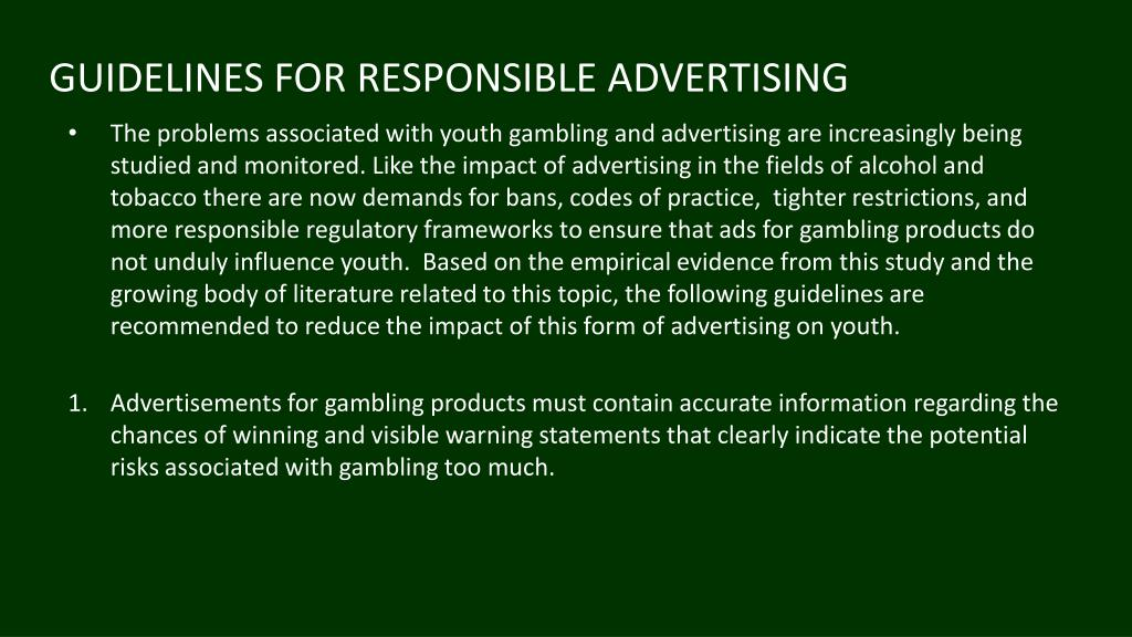 GUIDELINES FOR RESPONSIBLE ADVERTISING