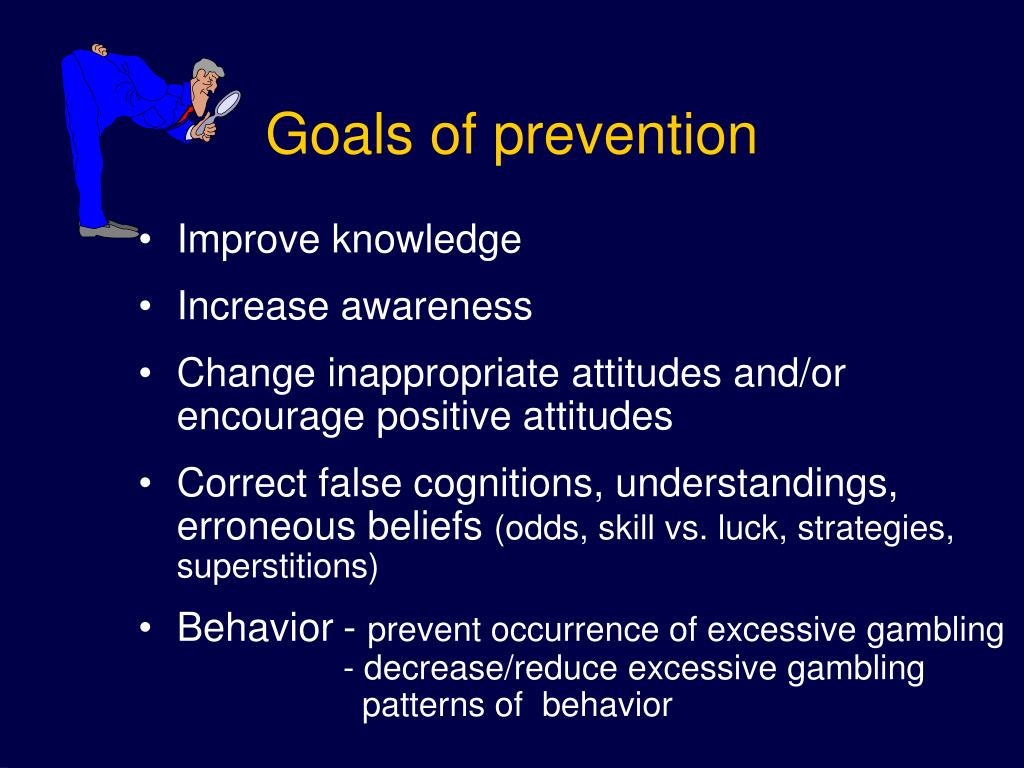 Goals of prevention