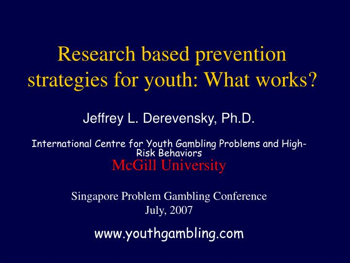 Research based prevention strategies for youth what works