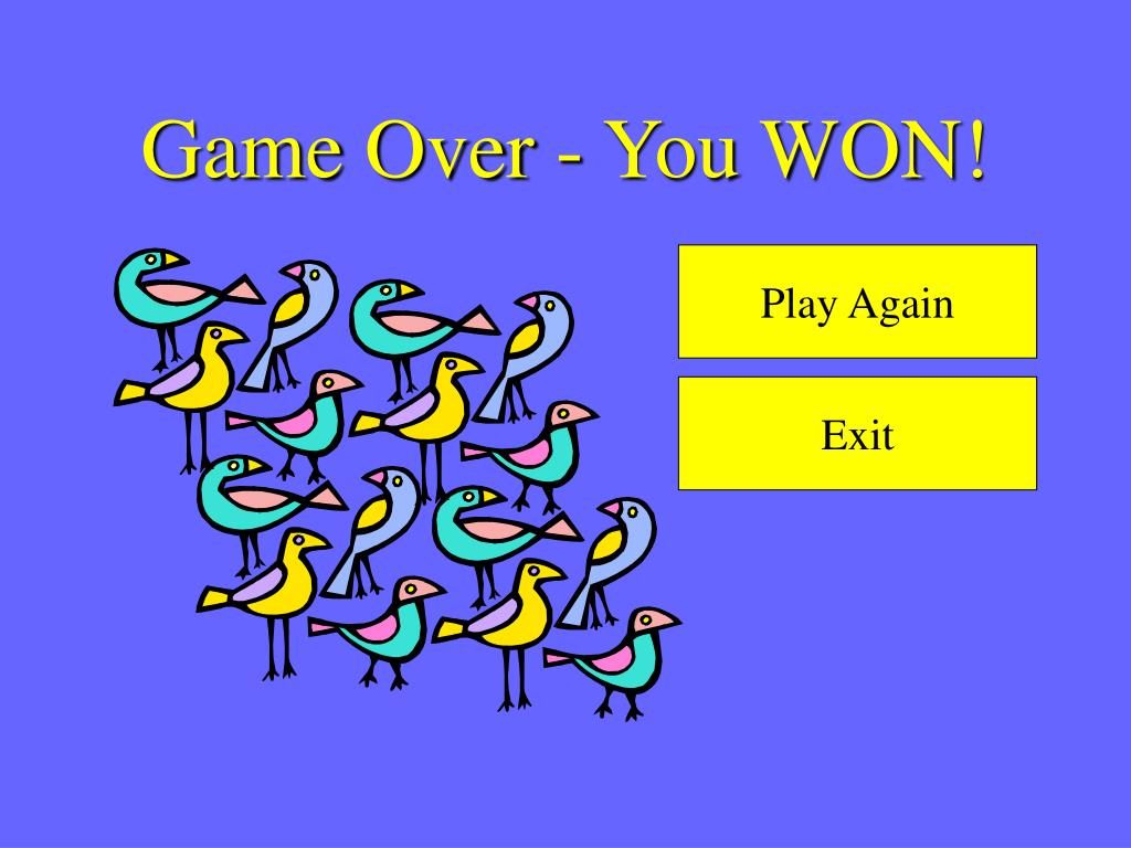 Game Over - You WON!