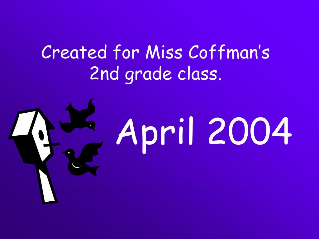 Created for Miss Coffman's 2nd grade class.