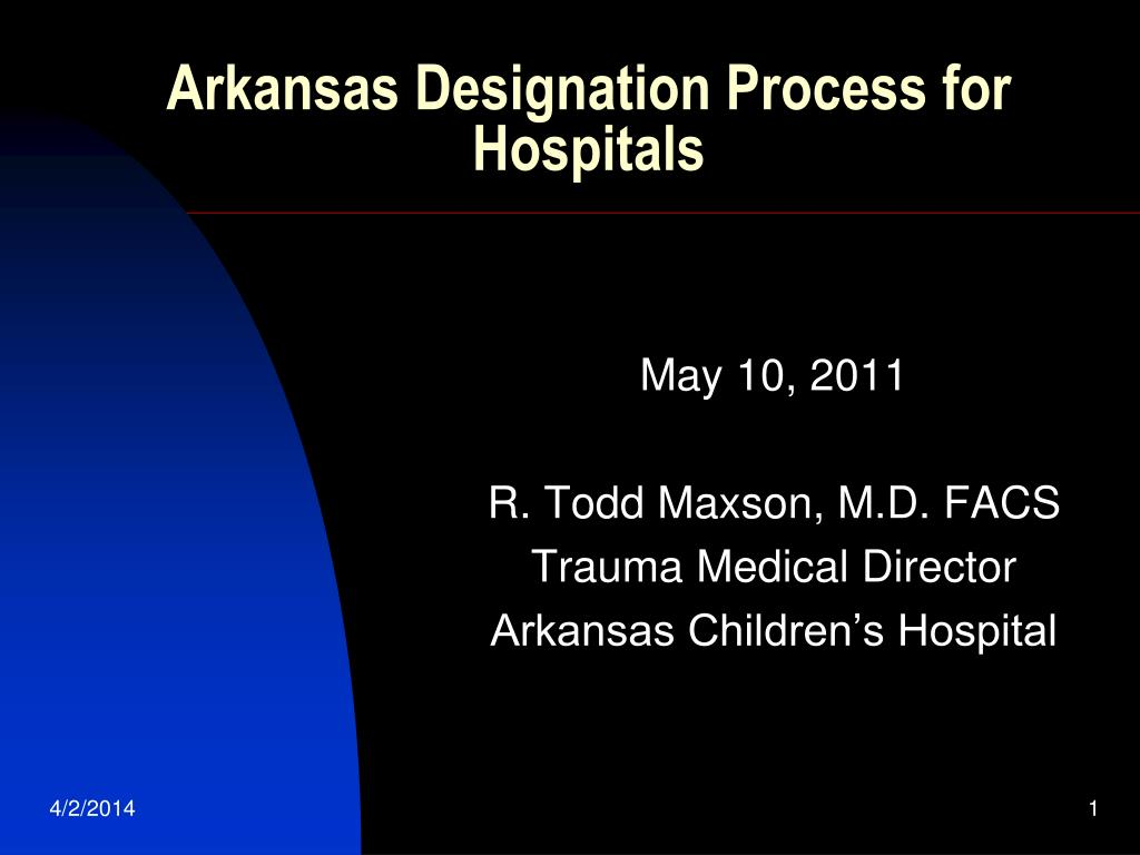 Arkansas Designation Process for Hospitals