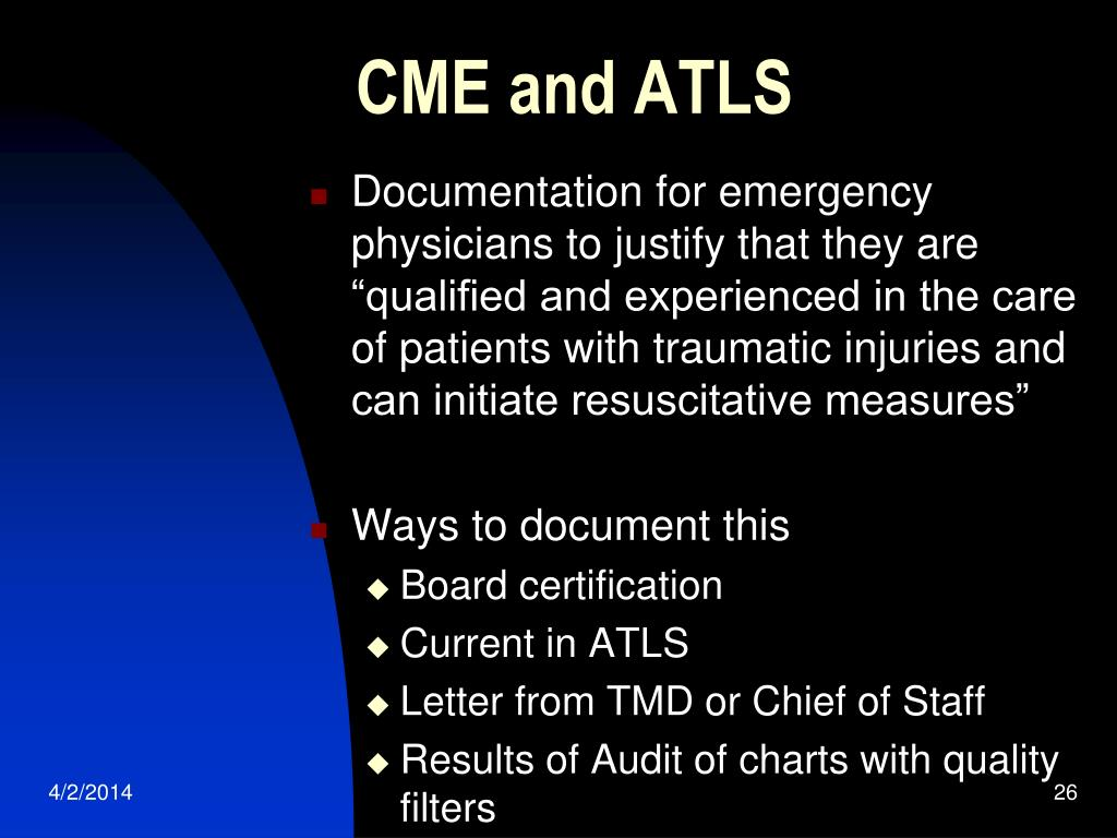 CME and ATLS