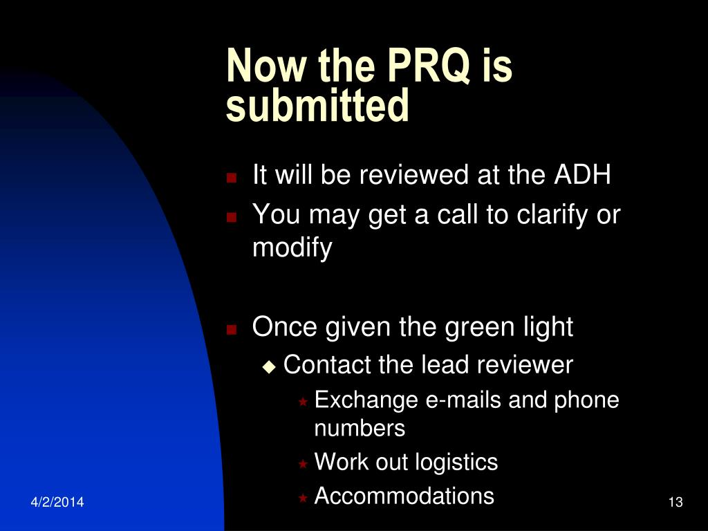 Now the PRQ is submitted