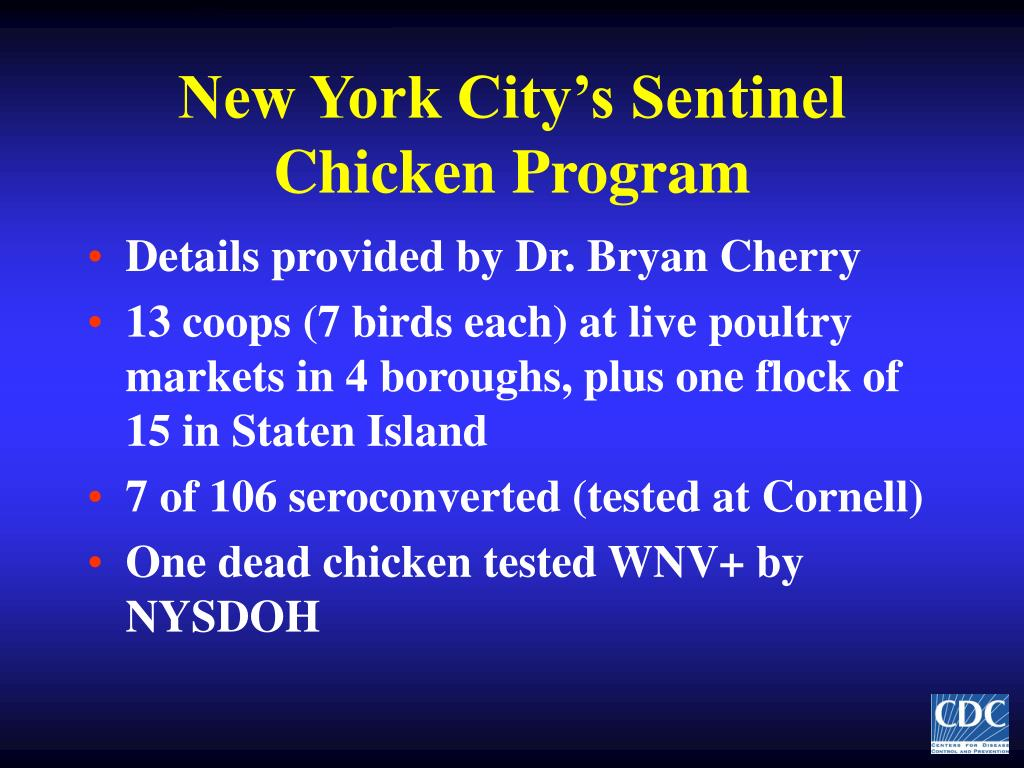 New York City's Sentinel Chicken Program