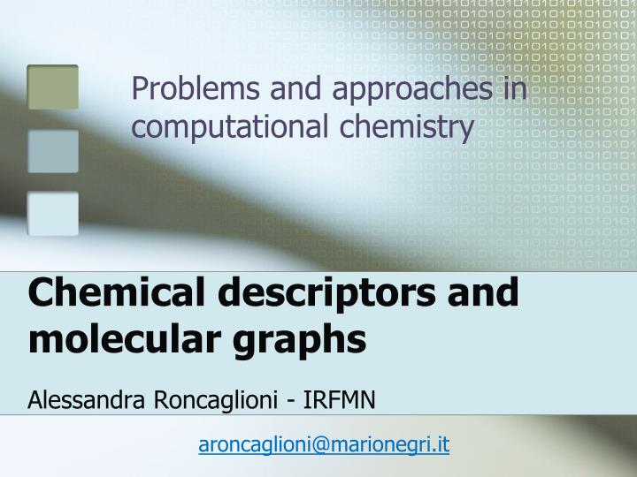 Chemical descriptors and molecular graphs l.jpg