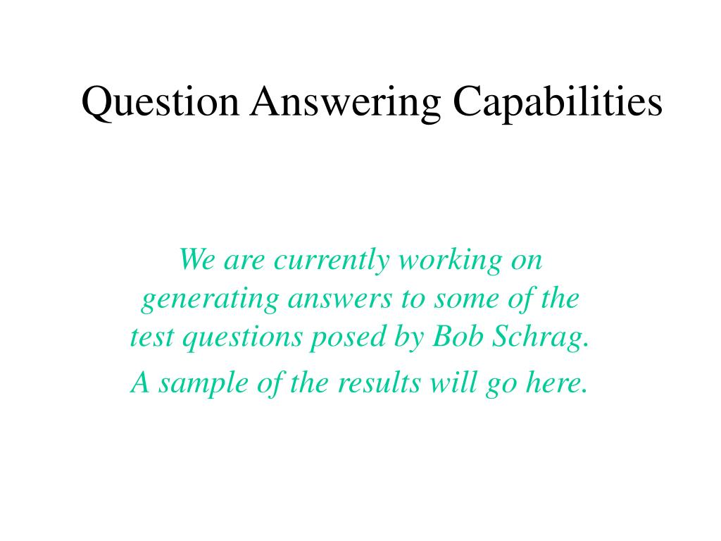 Question Answering Capabilities