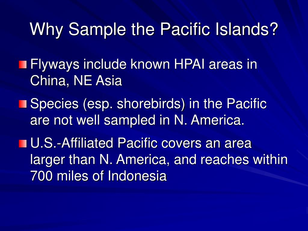 Why Sample the Pacific Islands?