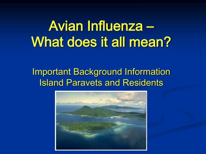 Avian influenza what does it all mean