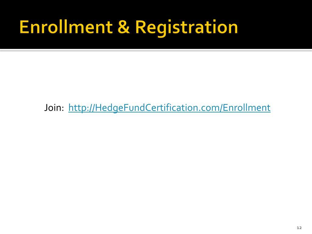 Enrollment & Registration