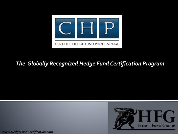 The globally recognized hedge fund certification program l.jpg