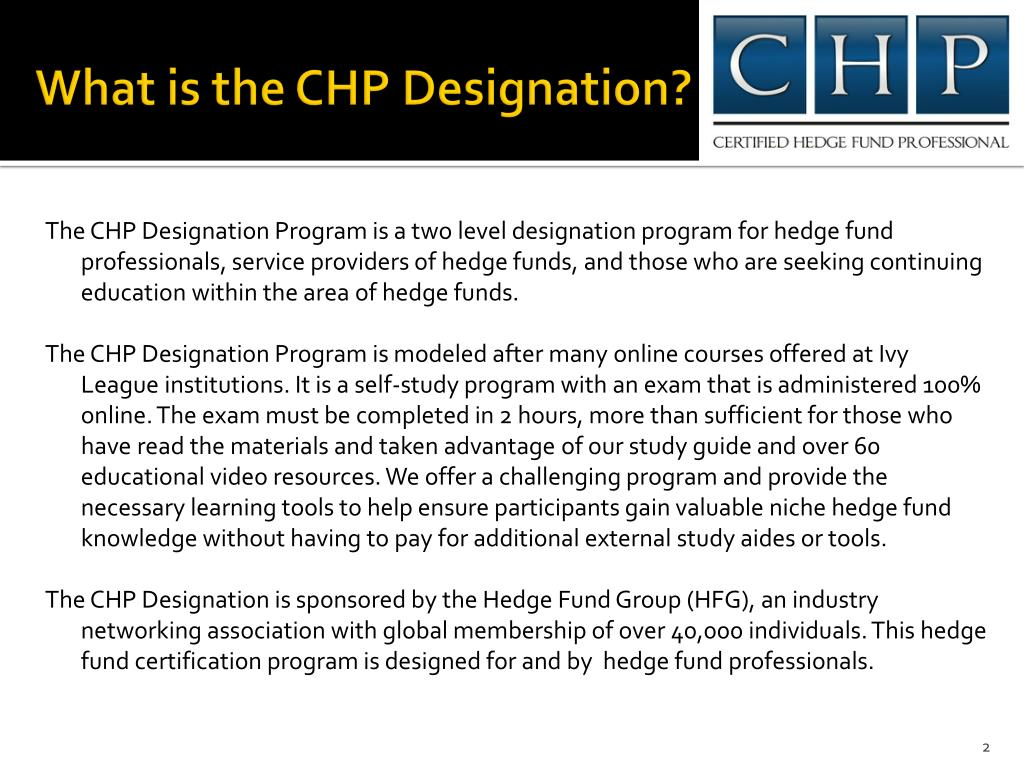 What is the CHP Designation?