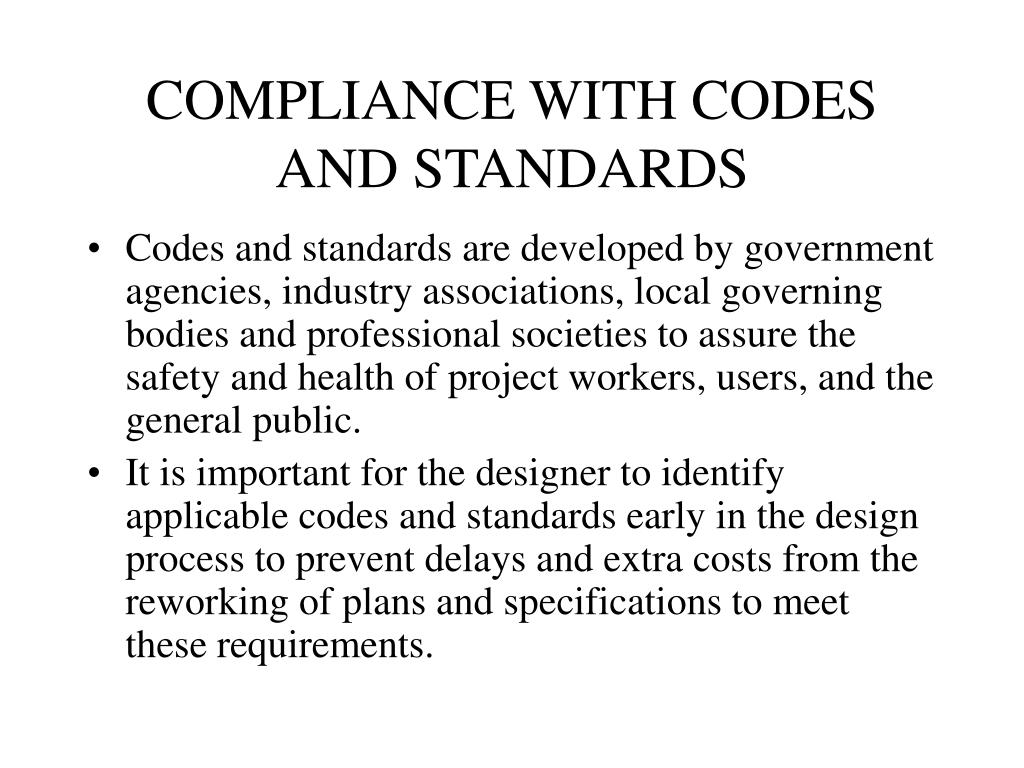 COMPLIANCE WITH CODES AND STANDARDS