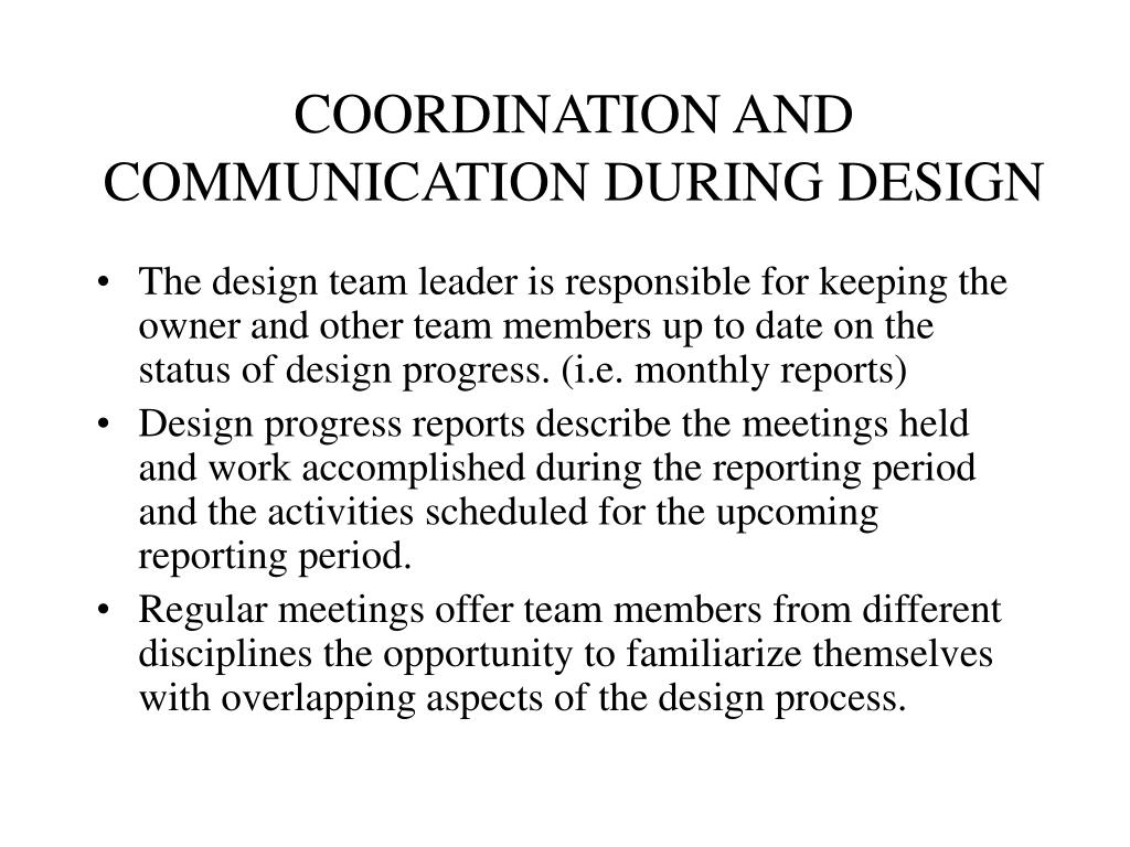 COORDINATION AND COMMUNICATION DURING DESIGN