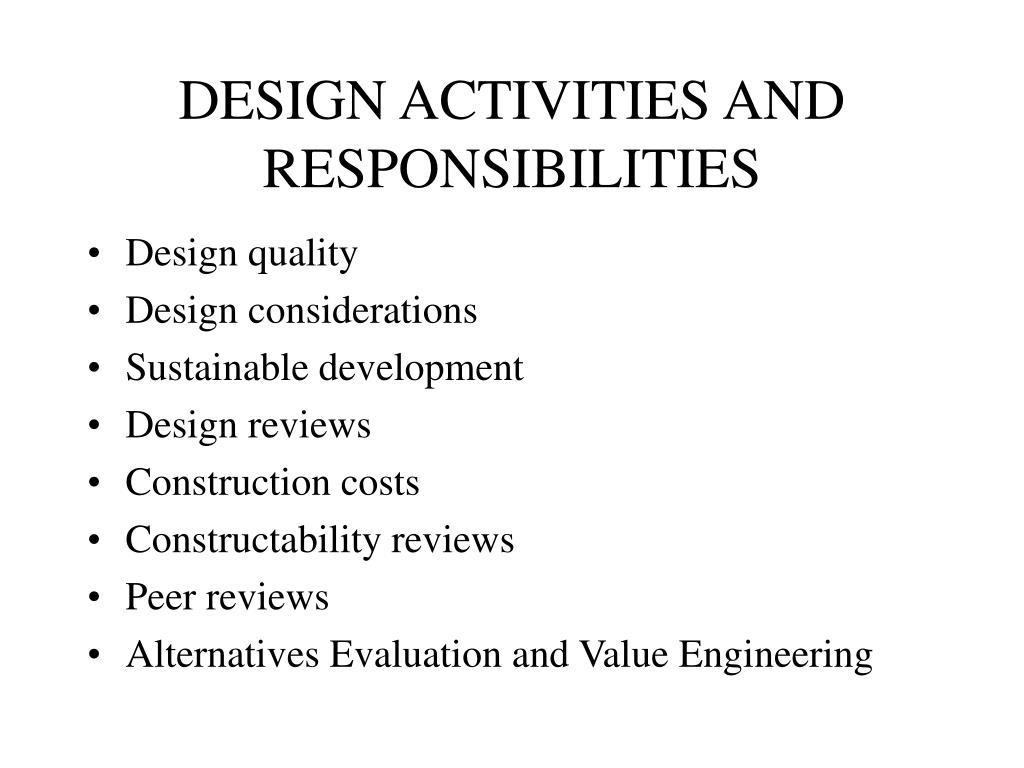 DESIGN ACTIVITIES AND RESPONSIBILITIES