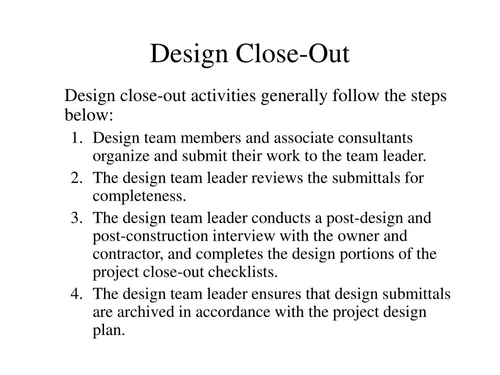 Design Close-Out