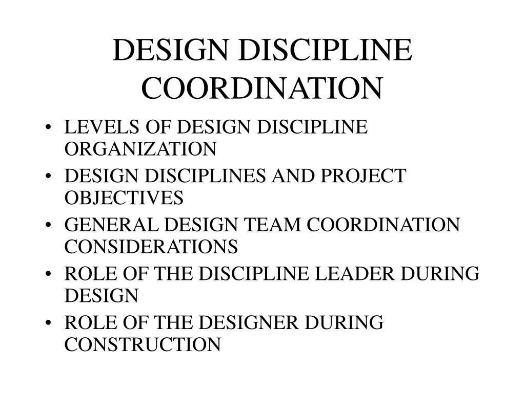 DESIGN DISCIPLINE COORDINATION