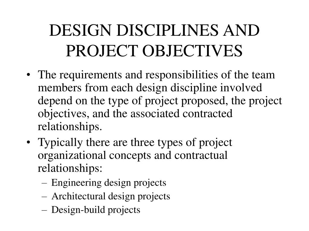 DESIGN DISCIPLINES AND PROJECT OBJECTIVES