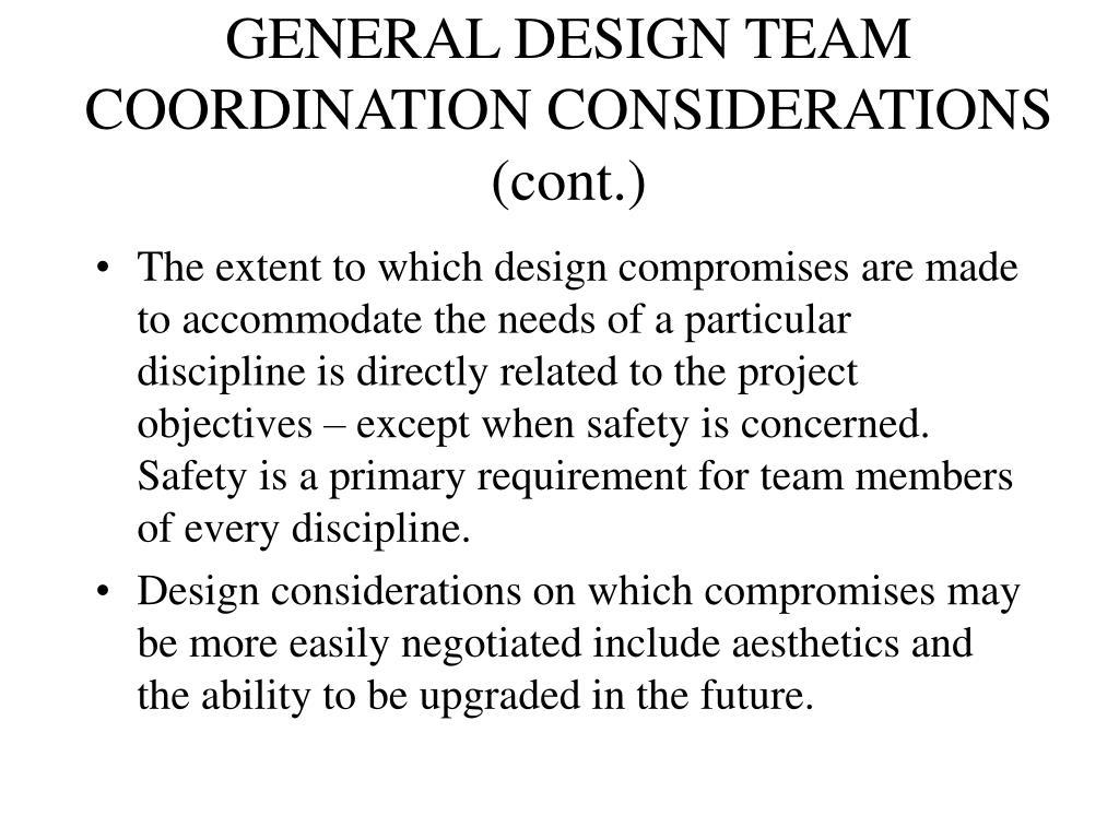 GENERAL DESIGN TEAM COORDINATION CONSIDERATIONS (cont.)