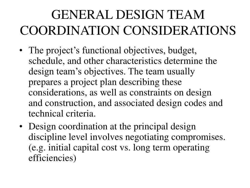 GENERAL DESIGN TEAM COORDINATION CONSIDERATIONS