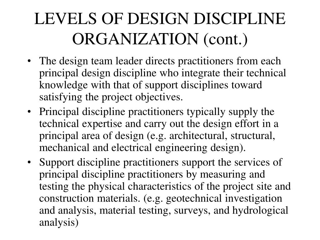 LEVELS OF DESIGN DISCIPLINE ORGANIZATION (cont.)