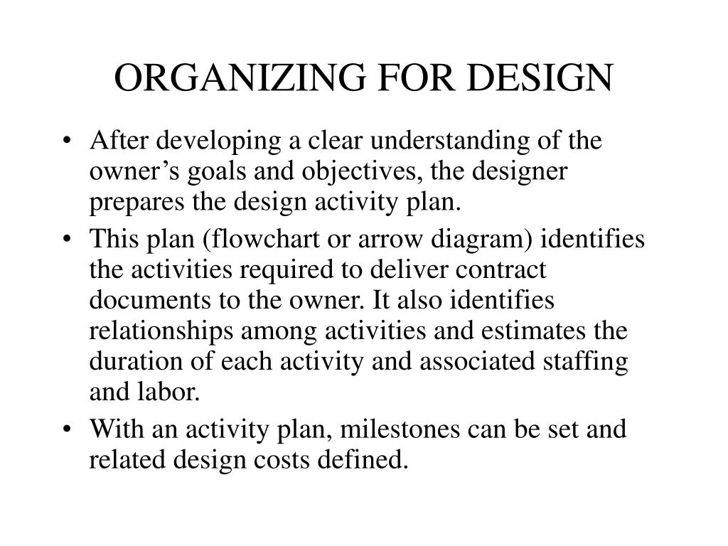 ORGANIZING FOR DESIGN