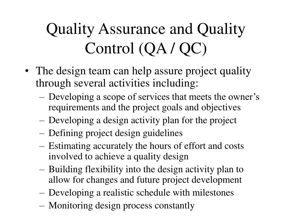 Quality Assurance and Quality Control (QA / QC)